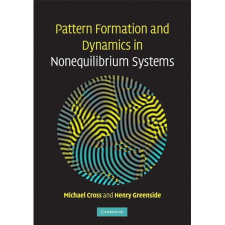 Pattern Formation and Dynamics in Nonequilibrium Systems - eBook - Non Equilibrium Systems