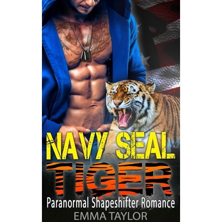 Seal Pup Tiger - Navy SEAL Tiger (Paranormal Shapeshifter Romance) - eBook
