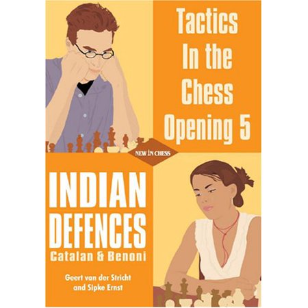 Tactics in the Chess Opening 5: Indian (India Chess)