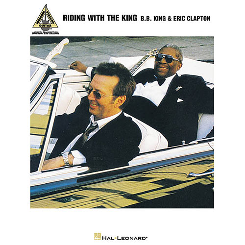 Riding With the King: B.B. King and Eric Clapton