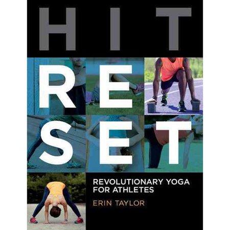 Hit Reset  Revolutionary Yoga For Athletes