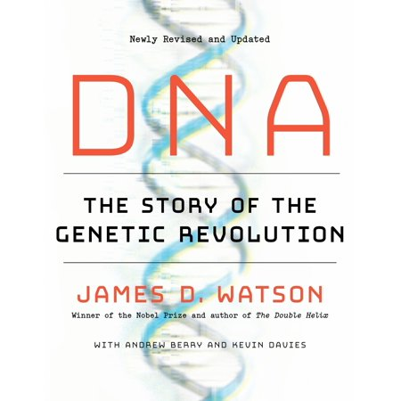 DNA : The Story of the Genetic (James Berry)