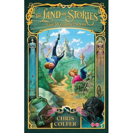 The Land of Stories: 1: The Wishing Spell - Spell Books For Halloween
