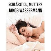 Schläfst du, Mutter? - eBook