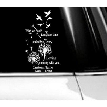 Decal ~ Wish we could turn back Time: In Memory Decal ( Custom Name~ Dates) Decal, Sticker 6