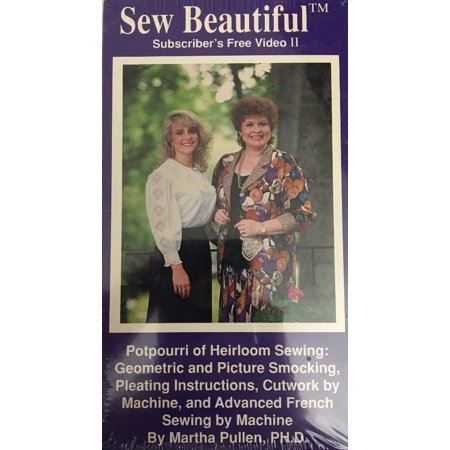 Vintage Collectible Sewing (Sew Beautiful Vhs Potpouri Of Heirloom Sewing-RARE VINTAGE COLLECTIBLE-SHIP N24H )