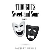 Thoughts - Sweet and Sour