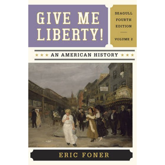 Give me liberty volume 2 an american history walmart fandeluxe Image collections