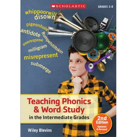 Teaching Phonics   Word Study In The Intermediate Grades  Grades 3 8