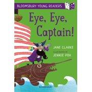 Eye, Eye, Captain! A Bloomsbury Young Reader - eBook
