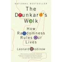 The Drunkard's Walk : How Randomness Rules Our Lives