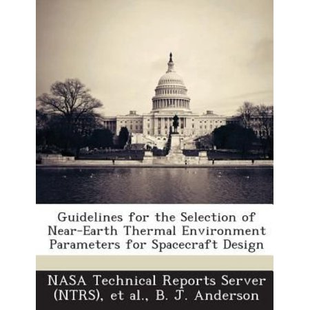 Guidelines for the Selection of Near-Earth Thermal Environment Parameters for Spacecraft