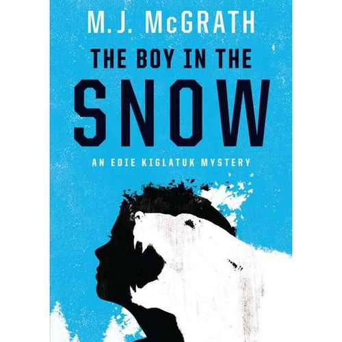 The Boy in the Snow: Library Edition