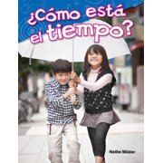 Como Esta El Tiempo? (What Is the Weather?) (Spanish Version) (Kindergarten)