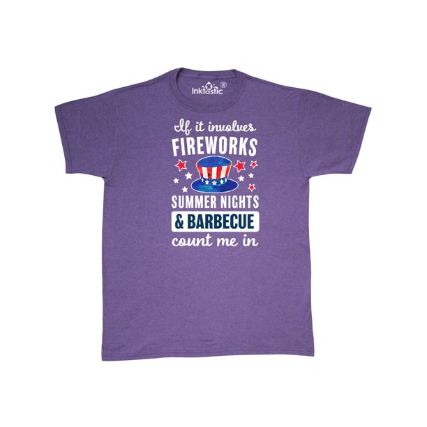 Inktastic 4th Of July If It Involves Fireworks Summer Nights Barbecue Count Me In T Shirt Walmart Com Walmart Com