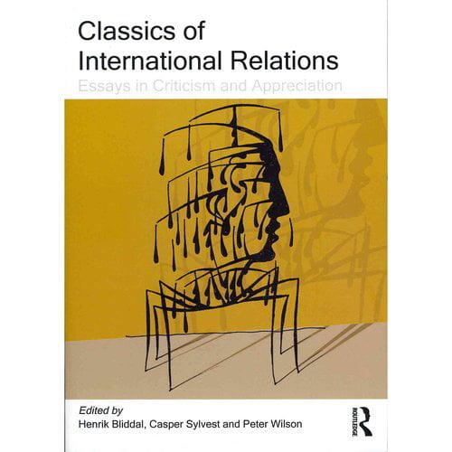 Classics of International Relations: Essays in Criticism and Appreciation