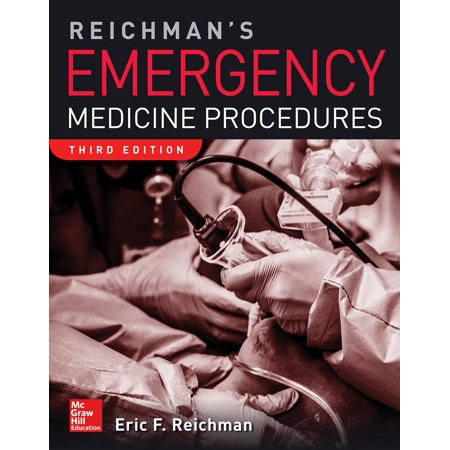 Reichman's Emergency Medicine Procedures, 3rd (Best Emergency Medicine Residency Programs List)