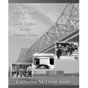 The Rocky Road to Civil Rights in the United States - eBook