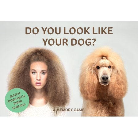 Do You Look Like Your Dog? : Match Dogs with Their Humans: A Memory Game - Match Wits