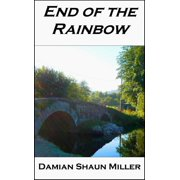 End of the Rainbow - eBook