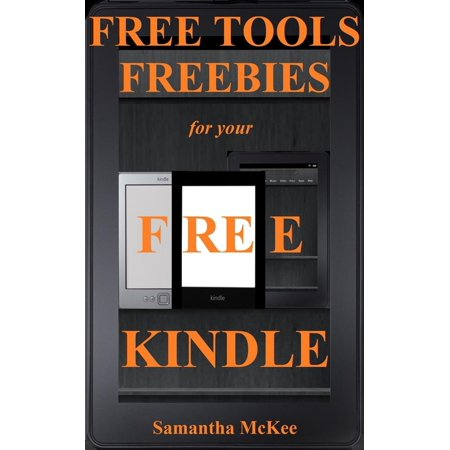 Free Tools & Freebies for your Kindle (free kindle books, kindle free, kindle books for free, kindle freebie, kindle best sellers, free kindle ebooks) -