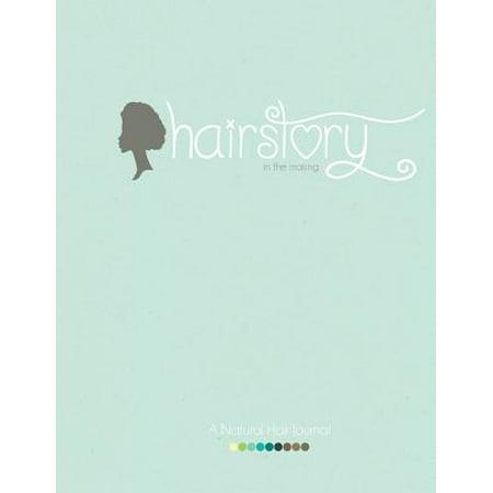 Hairstory : A Natural Hair Journal