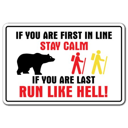RUN LIKE HELL Decal first in line stay calm black brown bear country | Indoor/Outdoor | 5