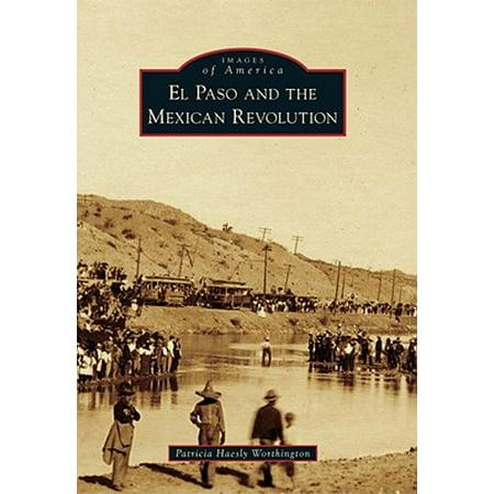 El Paso and the Mexican Revolution (Parkland High School El Paso Tx Yearbook)