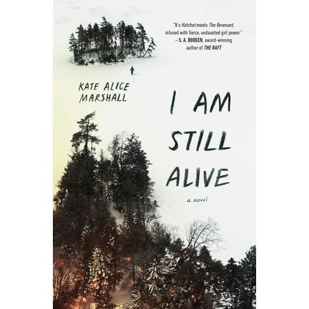 I Am Still Alive (Hardcover) (I Am Alice)