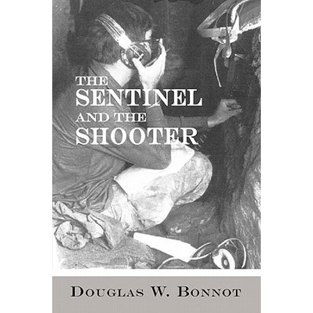 The Sentinel and the Shooter (Sentinel Spectrum Best Price)