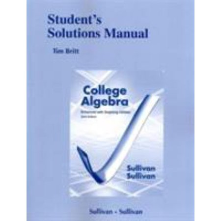 Student's Solutions Manual (Standalone) for College Algebra Enhanced with Graphing Utilities Paperback Edition -