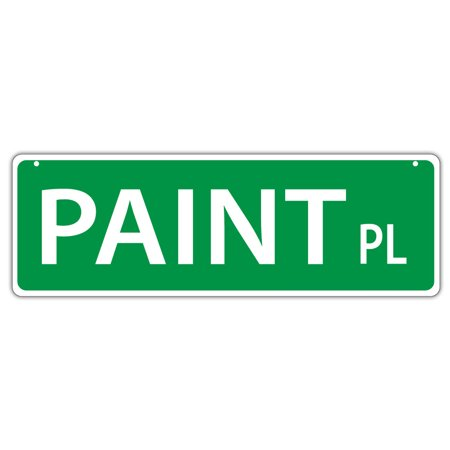 Plastic Street Signs: PAINT PLACE | Horses, Gifts, Decorations