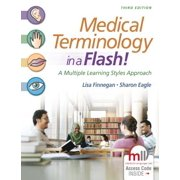 Medical Terminology in a Flash! : A Multiple Learning Styles Approach