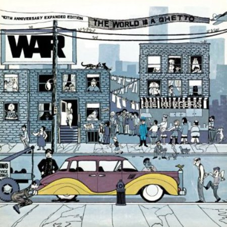 The World Is A Ghetto: 40th Anniversary Expanded
