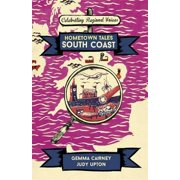 Hometown Tales: South Coast - Hardcover