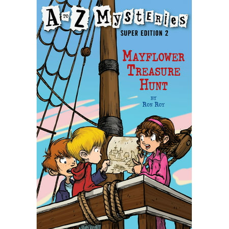 A to Z Mysteries Super Edition 2: Mayflower Treasure