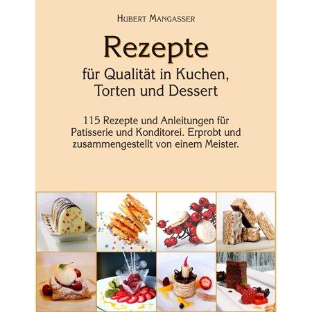 Rezepte für Qualität in Kuchen, Torten und Dessert - eBook (Halloween Rezepte Desserts)