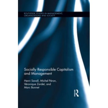 Socially Responsible Capitalism and Management -