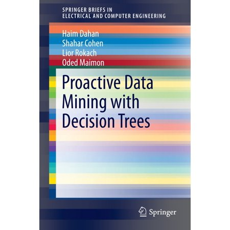 Proactive Data Mining with Decision Trees - eBook