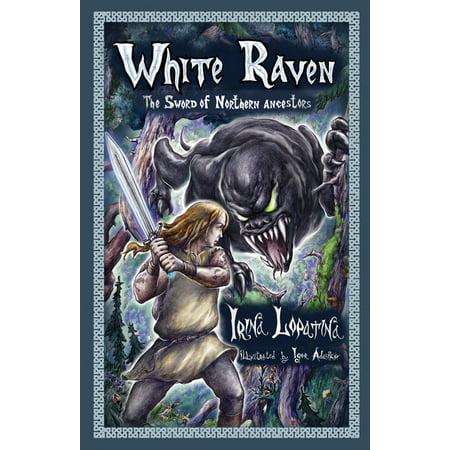 White Raven: The Sword of Northern Ancestors -