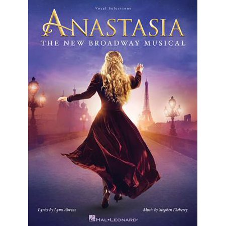 Anastasia : The New Broadway - Little Mermaid Broadway Musical