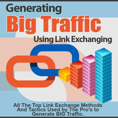 Generating Big Traffic Using Link Exchanging - eBook