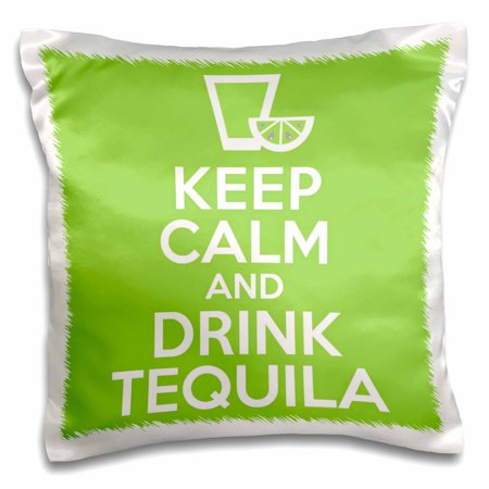 3dRose Keep calm and drink tequila. - Pillow Case, 16 by 16-inch
