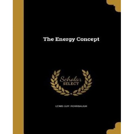 The Energy Concept