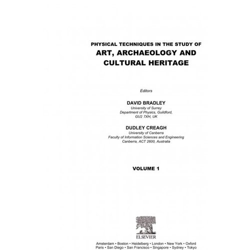 Physical Techniques in the Study of Art, Archaeology and Cultural Heritage: Volume 1