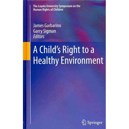 A Childs Right To A Healthy Environment