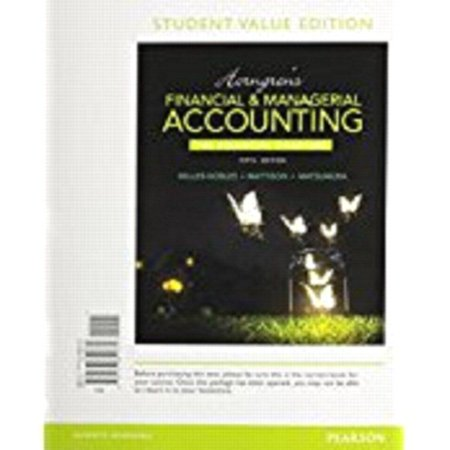Horngrens Financial   Managerial Accounting  The Financial Chapters   Myaccountinglab With Pearson Etext Access Card
