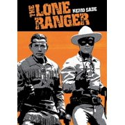 The Lone Ranger: Kemo Sabe--Trusted Friend by CLASSIC MEDIA