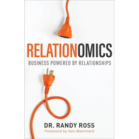 Relationomics : Business Powered by Relationships