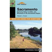 Top Trails: Top Trails: Sacramento: Must-Do Hikes for Everyone (Hardcover)